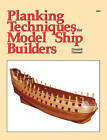 Planking Techniques for Model Ship Builders by Donald Dressel (Paperback, 1988)