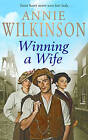 Winning a Wife by Annie Wilkinson (Paperback, 2005)