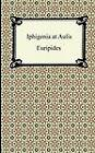 Iphigenia at Aulis by Euripides (Paperback / softback, 2012)