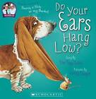 Do Your Ears Hang Low? by Scholastic New Zealand Limited (Mixed media product, 2012)