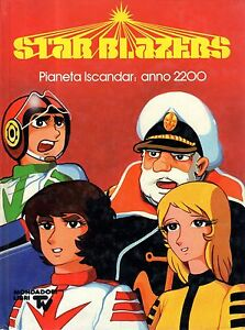 STAR BLAZERS - VOLUME CARTONATO: pianeta iscandar : anno 2200