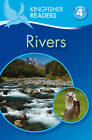 Kingfisher Readers: Rivers (Level 4: Reading Alone) by Claire Llewellyn (Paperback, 2013)