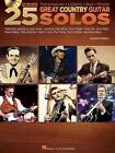 Dave Rubin: 25 Great Country Guitar Solos by Dave Rubin (Mixed media product, 2013)