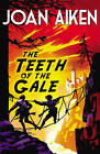 The Teeth of the Gale by Joan Aiken (Paperback, 2013)