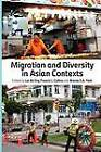 Migration and Diversity in Asian Contexts by Institute of Southeast Asian Studies (Hardback, 2013)