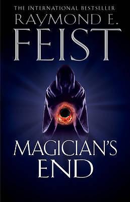 Very Good Feist, Raymond E., Magician's End (The Chaoswar Saga, Book 3), Hardcov
