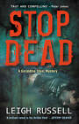 Stop Dead by Leigh Russell (Paperback, 2013)