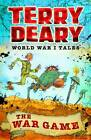 The War Game by Terry Deary (Paperback, 2013)