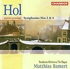 Richard Hol - Hol: Symphonies 2 & 4
