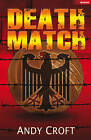 Death Match by Andy Croft (Paperback, 2011)