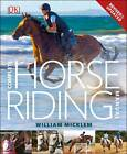 Complete Horse Riding Manual by William Micklem (Hardback, 2012)