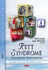 Rett Syndrome: Therapeutic Interventions by Nova Science Publishers Inc (Paperback, 2012)