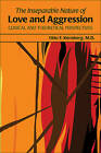 The Inseparable Nature of Love and Aggression: Clinical and Theoretical Perspectives by Otto Friedmann Kernberg (Paperback, 2011)