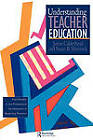 Understanding Teacher Education: Case Studies in the Professional Development of Beginning Teachers by Susan B. Shorrock, James Calderhead (Paperback, 1997)