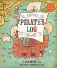 Pirate's Log: A Handbook for Aspiring Swashbucklers by John Jory, Avery Monsen (Novelty book, 2008)