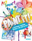 Art Smart: Paint it! by Kath Durkin (Paperback, 2013)
