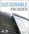 Sustainable Facades: Design Methods for High-performance Building Envelopes by Ajla Aksamija (Hardback, 2013)
