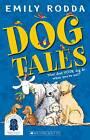 Dog Tales by Emily Rodda (Paperback, 2013)