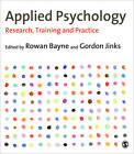 Applied Psychology: Research, Training and Practice by Gordon Jinks, Rowan Bayne (Paperback, 2013)