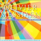 Messiaen: The Mystical Colors of Christ (CD, Feb-2010, Gloria Dei Artes)