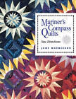 Mariner's Compass Quilts by Judy Mathieson (Paperback, 1993)