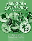 American Adventures Elementary: Workbook by Ben Wetz, Mick Gammidge (Paperback, 2007)