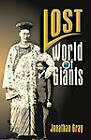 Lost World of the Giants by Professor Jonathan Gray (Paperback / softback, 2006)