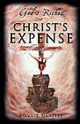 God's Riches at Christ's Expense by Ronnie Daniels (Paperback / softback, 2011)