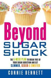 Beyond-Sugar-Shock-The-6-week-Plan-to-Break-Free-of-Your-Sugar-Addiction-and-Ge
