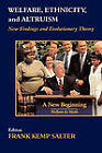 Welfare, Ethnicity and Altruism: New Data and Evolutionary Theory by Taylor & Francis Ltd (Paperback, 2004)