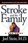 Stroke and the Family: A New Guide by Joel Stein (Paperback, 2004)