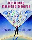 Introducing Marketing Research by Bal Chansarkar, Bal Chanarker, Paul Baines (Paperback, 2002)