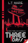 Three Days by L. T. Marie (Paperback, 2011)
