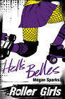 Hell's Belles by Megan Sparks (Paperback, 2013)
