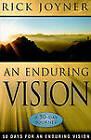 Enduring Vision: A 50-Day Journey by Rick Joyner (Paperback, 2010)