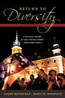 Return to Diversity: A Political History of East Central Europe Since World War II by Joseph Rothschild, Nancy M. Wingfield (Paperback, 2007)