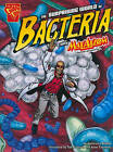 Surprising World of Bacteria with Max Axiom by Agnieszka Biskup (Paperback, 2010)