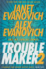 Troublemaker Book 2: A Barnaby and Hooker Graphic Novel by Alex Evanovich, Janet Evanovich (Hardback, 2010)