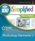 Photoshop Elements 2: Top 100 Simplified Tips and Tricks by Douglas Graham, Mike Wooldridge, Kelly Ewing (Paperback, 2003)