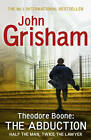 Theodore Boone: The Abduction by John Grisham (Paperback, 2012)