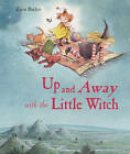 Up and Away with the Little Witch by Lieve Baeten (Hardback, 2011)