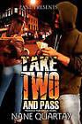 Take Two and Pass: Zane Presents by Nane Quartay (Paperback, 2006)