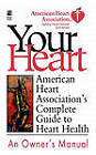 American Heart Association's Complete Guide to Hea: American Heart Association by American Heart Association (Paperback, 2011)
