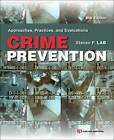 Crime Prevention: Approaches, Practices, and Evaluations by Steven P. Lab (Paperback, 2013)