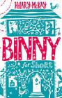 Binny for Short by Hilary McKay (Hardback, 2013)