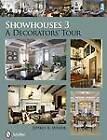Showhouses: A Decorators' Tour: No. 3 by Jeffrey B. Snyder (Hardback, 2012)