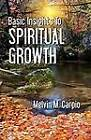 Basic Insights to Spiritual Growth by Melvin Caprio (Paperback / softback, 2012)