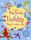 The Big Book of Holiday Things to Make and Do by Usborne Publishing Ltd (Paperback, 2012)