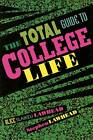 The Total Guide to College Life by Alice Slaikeu Lawhead (Paperback / softback, 2000)