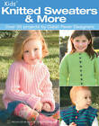 Kids' Knitted Sweaters & More by Kooler Design Studio (Paperback, 2006)
